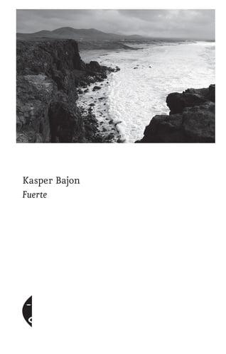 Feurte, Kasper Bajon